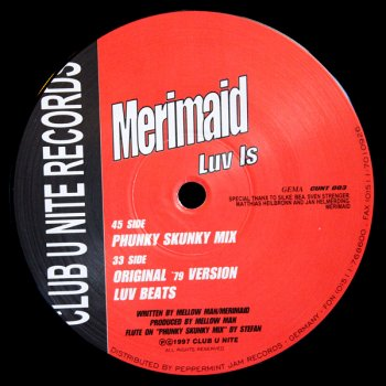 Merimaid - Luv Is (Phunky Skunky Mix) (8:38)