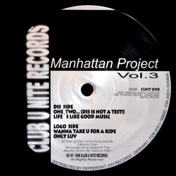 Manhattan Project Vol. 3 - Only Luv (6:28)