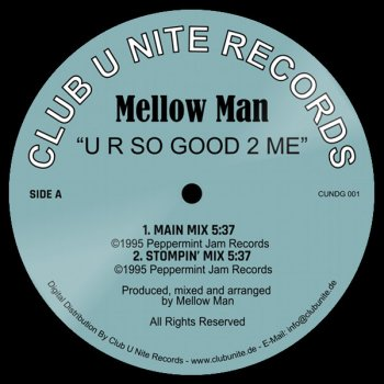 Mellow Man - U R So Good 2 Me - Main Mix (5:37)