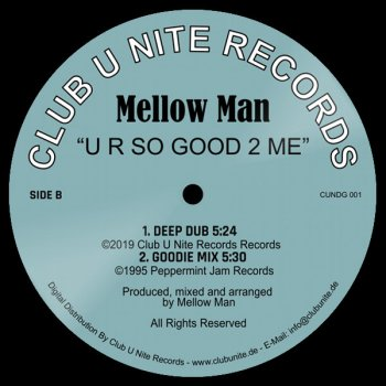 Mellow Man - U R So Good 2 Me - Deep Dub (5:24)