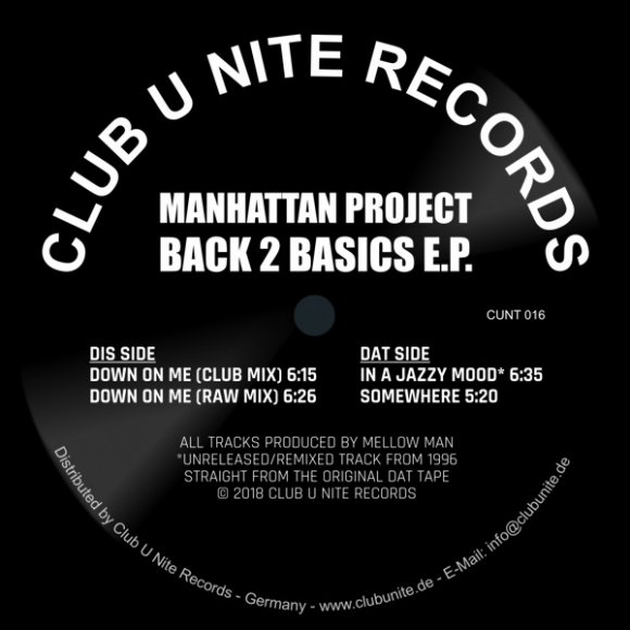 Manhattan Project - Back 2 Basics EP - Down On Me (Deep Down Mix 5:41)