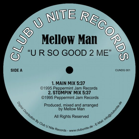 Mellow Man - U R So Good 2 Me - Stompin' Mix (5:37)